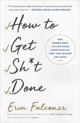 How to Get Sh*t Done book cover