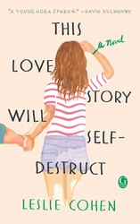 This Love Story Will Self-Destruct book cover