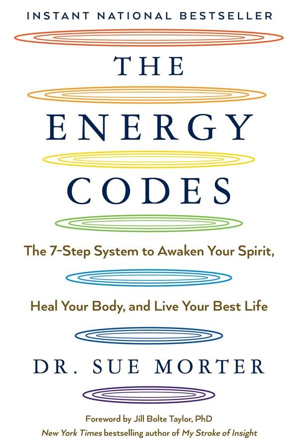 The Energy Codes Book By Sue Morter Jill Bolte Taylor