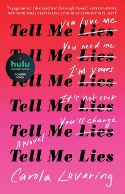 b85b9398501 Tell Me Lies | Book by Carola Lovering | Official Publisher Page ...