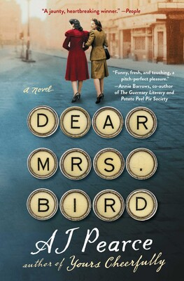 Dear Mrs  Bird | Book by AJ Pearce | Official Publisher Page