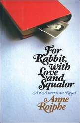 For Rabbit, with Love and Squalor