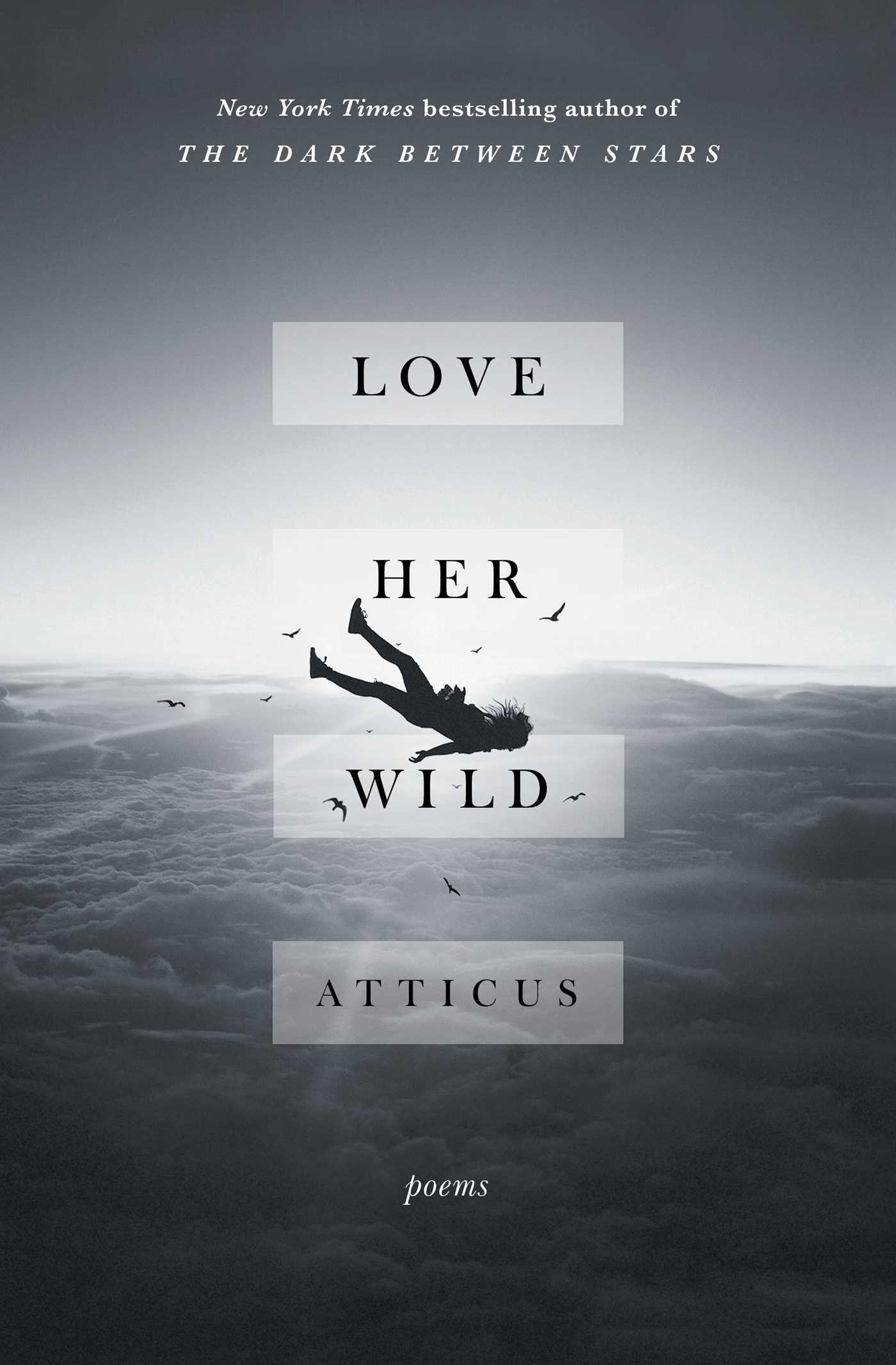 Love her wild book by atticus official publisher page simon love her wild 9781501171239 hr fandeluxe Images