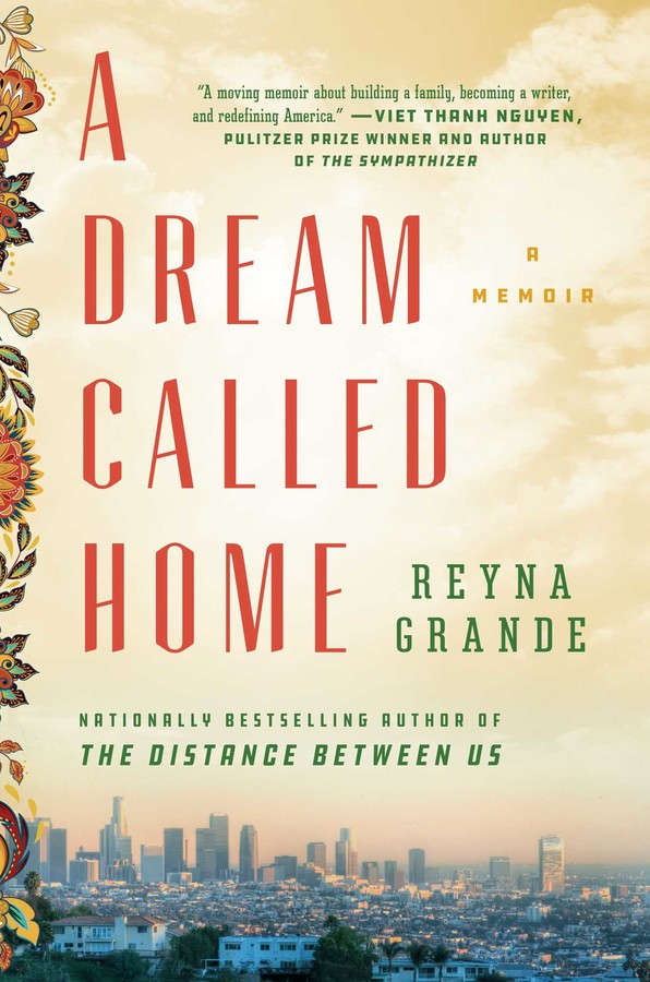 book cover for a dream called home by reyna grande