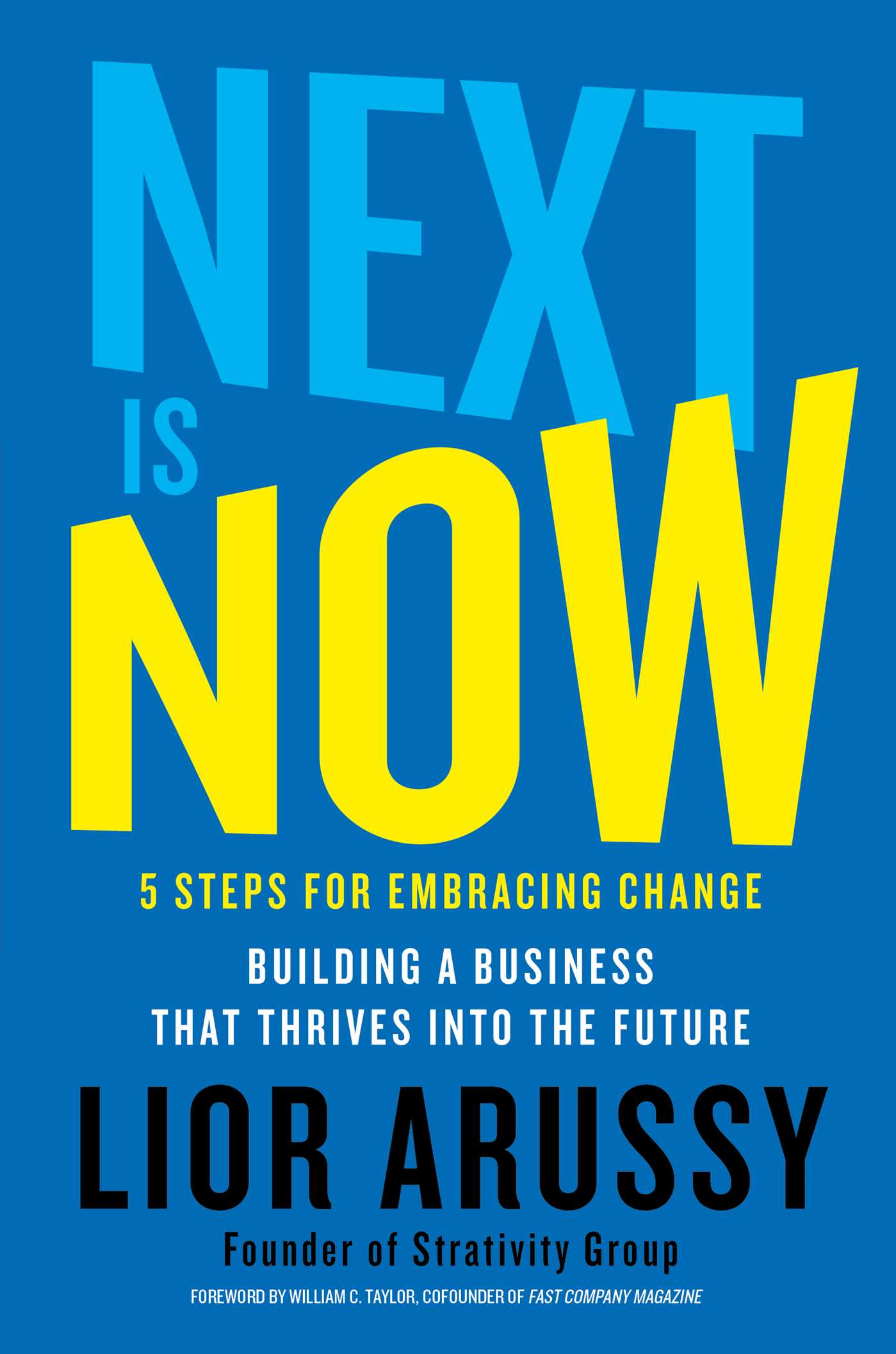 Next Is Now | Book by Lior Arussy | Official Publisher Page | Simon ...
