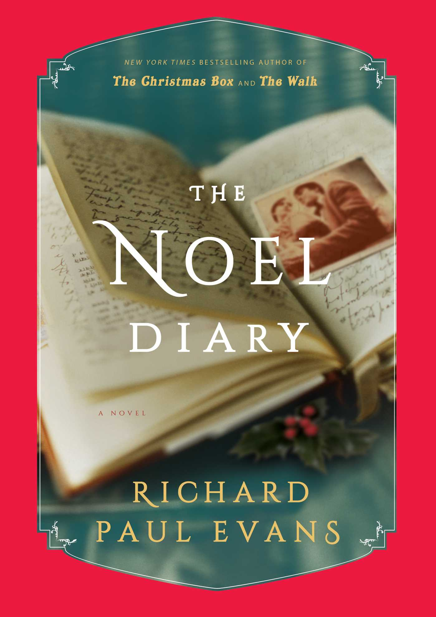The Noel Diary | Book by Richard Paul Evans | Official