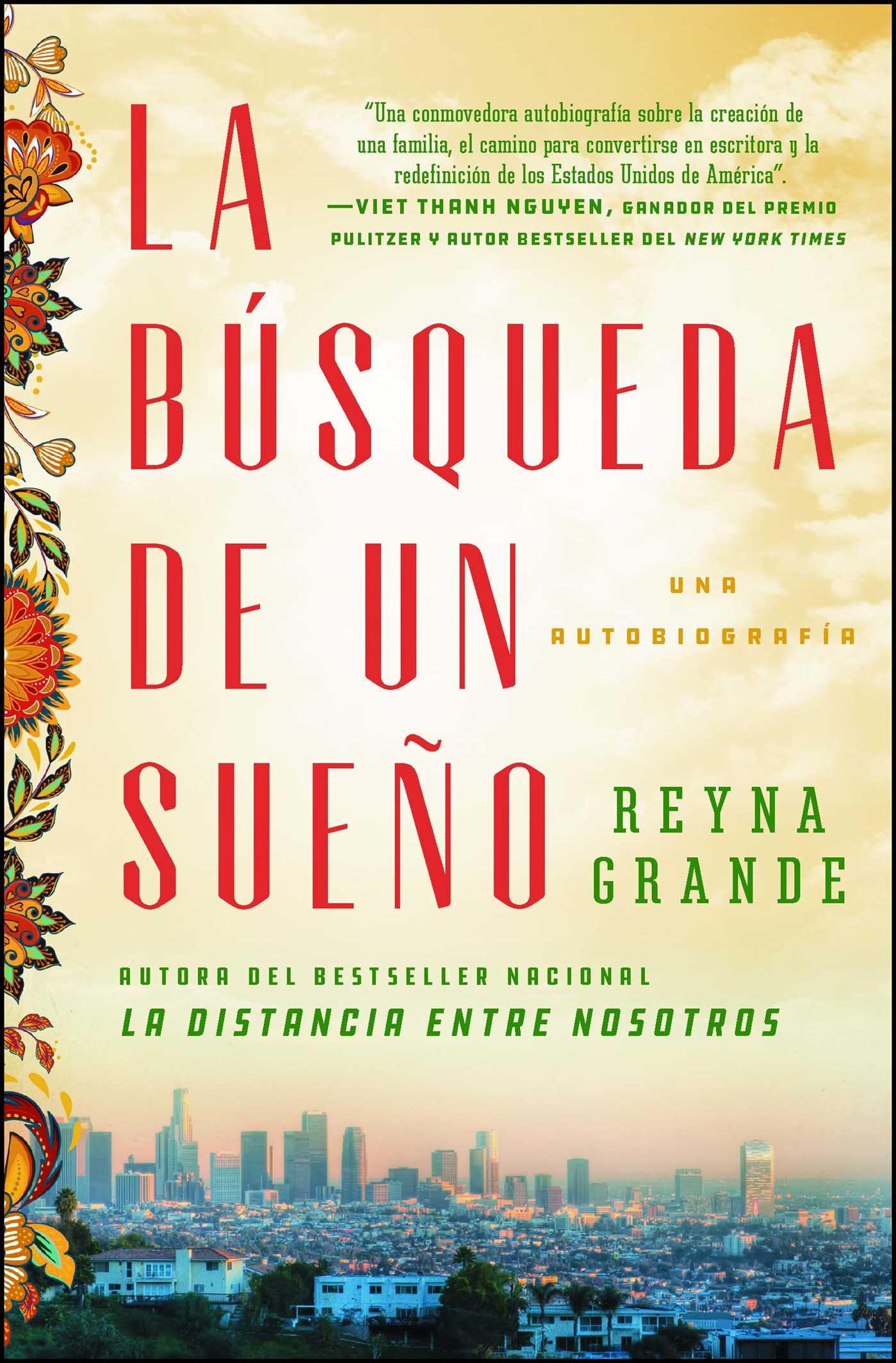 Book Cover Image (jpg): La búsqueda de un sueño (A Dream Called Home  Spanish edition)