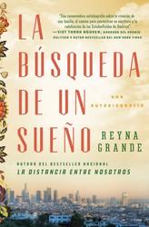 En búsqueda de un sueño (A Dream Called Home Spanish edition)