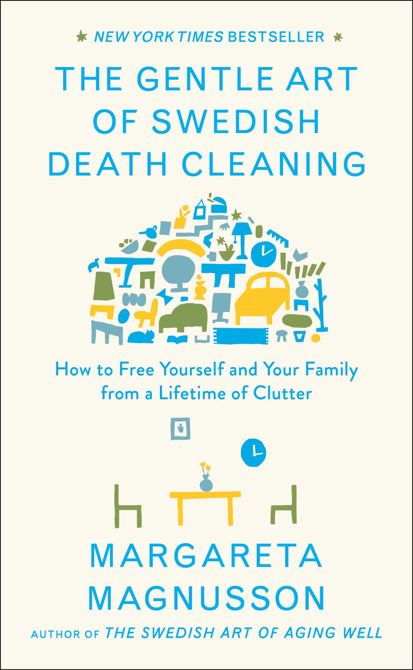 The gentle art of swedish death cleaning 9781501173257 hr