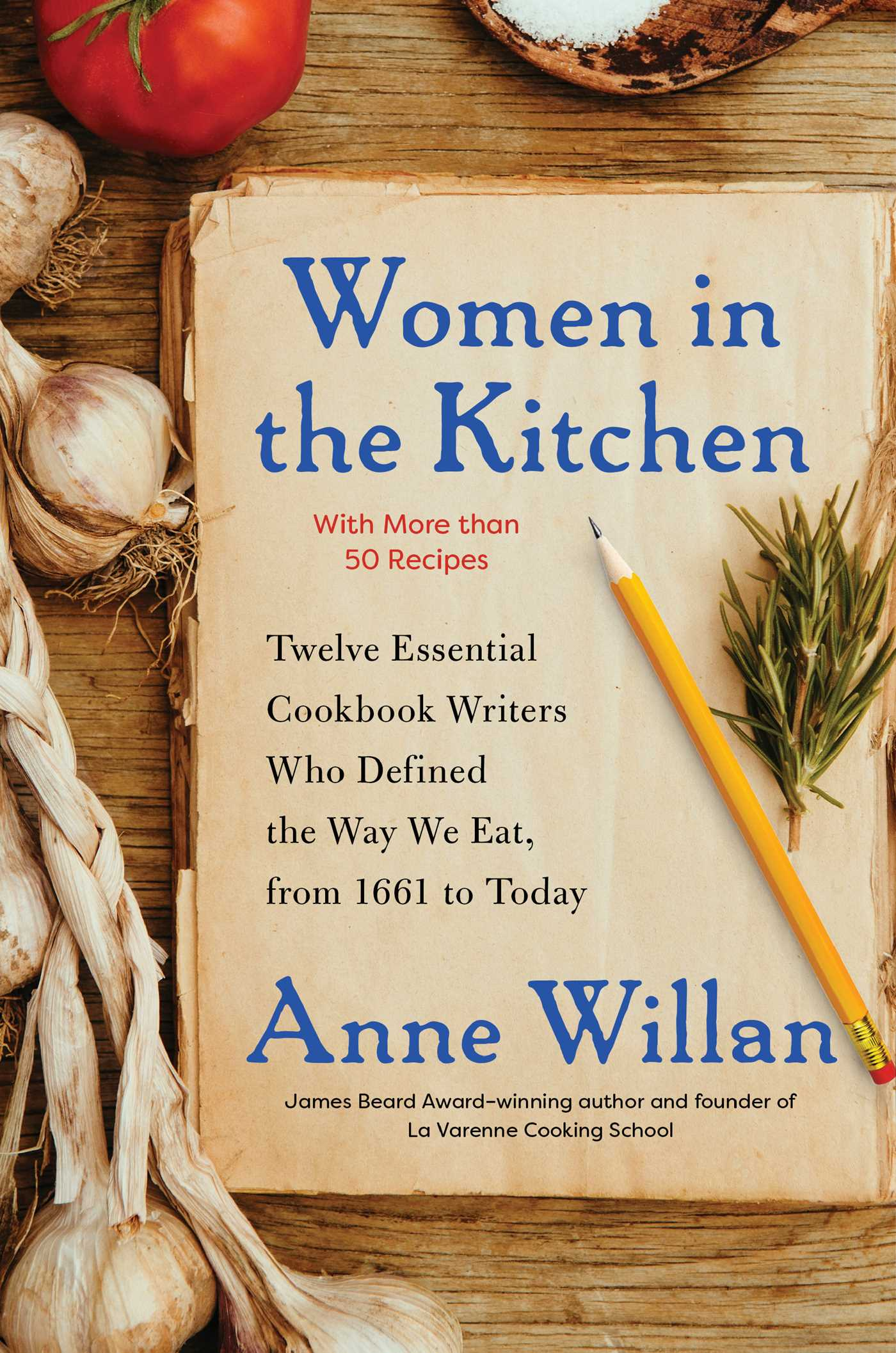 Women In The Kitchen Book By Anne Willan Official Publisher Page Simon Schuster