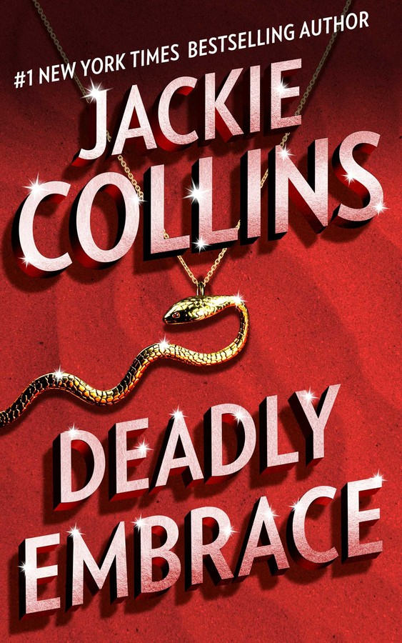 Deadly Embrace eBook by Jackie Collins | Official ...