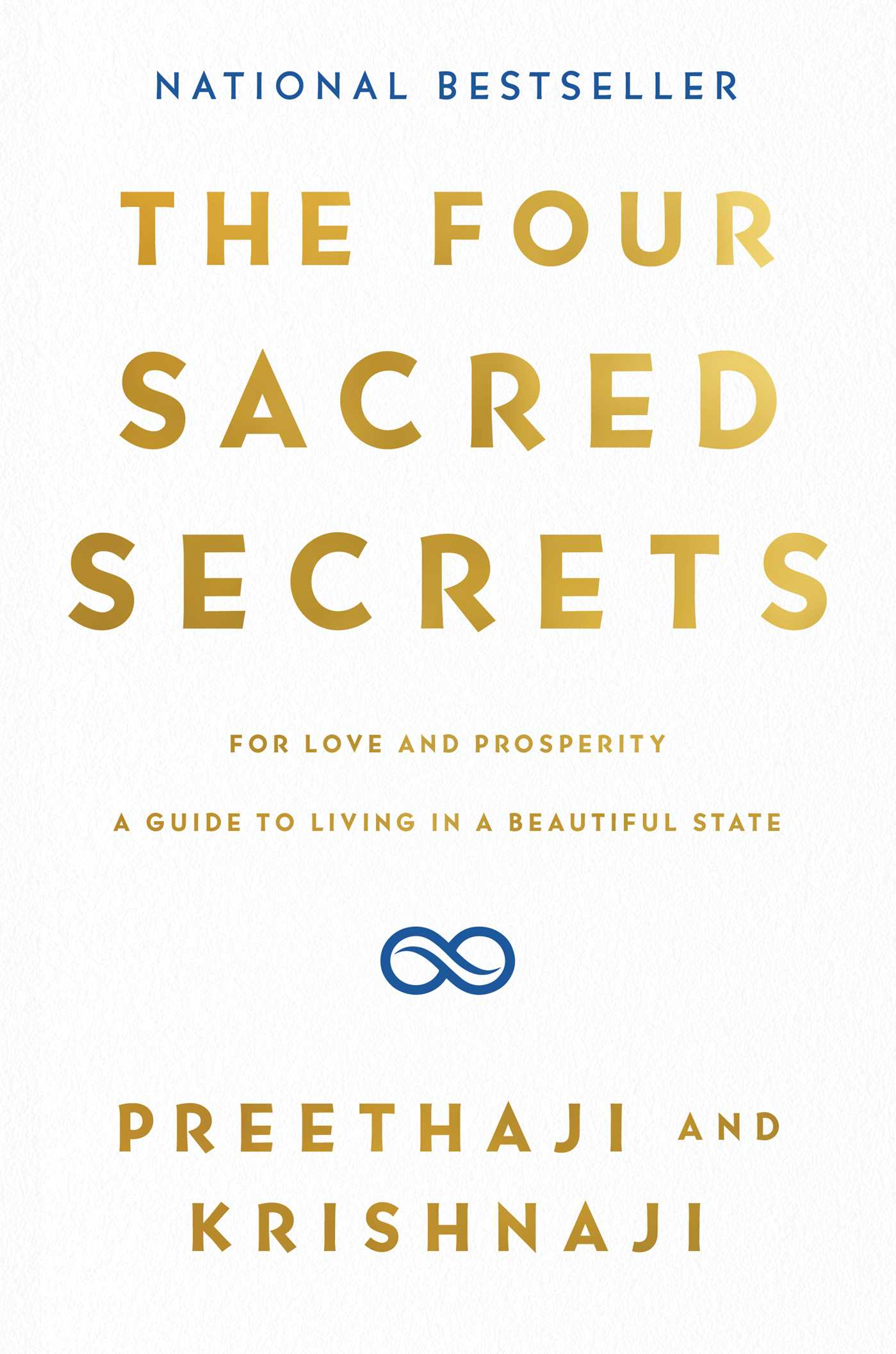 The Four Sacred Secrets Book By Preethaji Krishnaji Official Publisher Page Simon Schuster