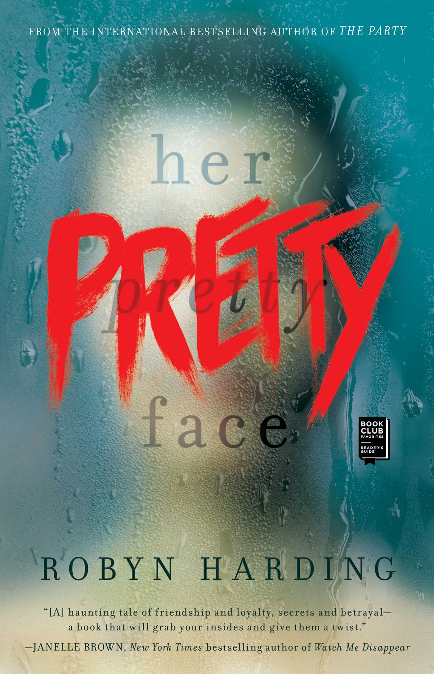 Her Pretty Face | Book by Robyn Harding | Official Publisher