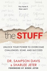 The Stuff by Sharlee Jeter and Sampson Davis
