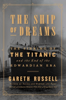 The Ship of Dreams | Book by Gareth Russell | Official ...