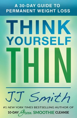 think yourself thin book by jj smith official publisher page