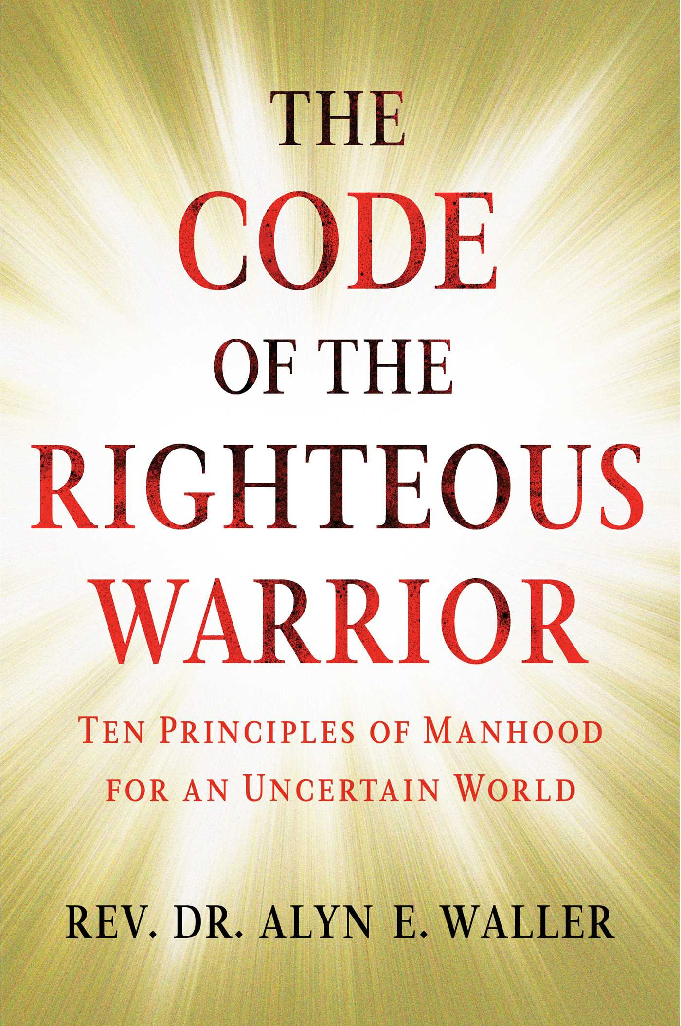 Code of the righteous warrior 9781501177200 hr