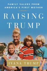 Raising Trump