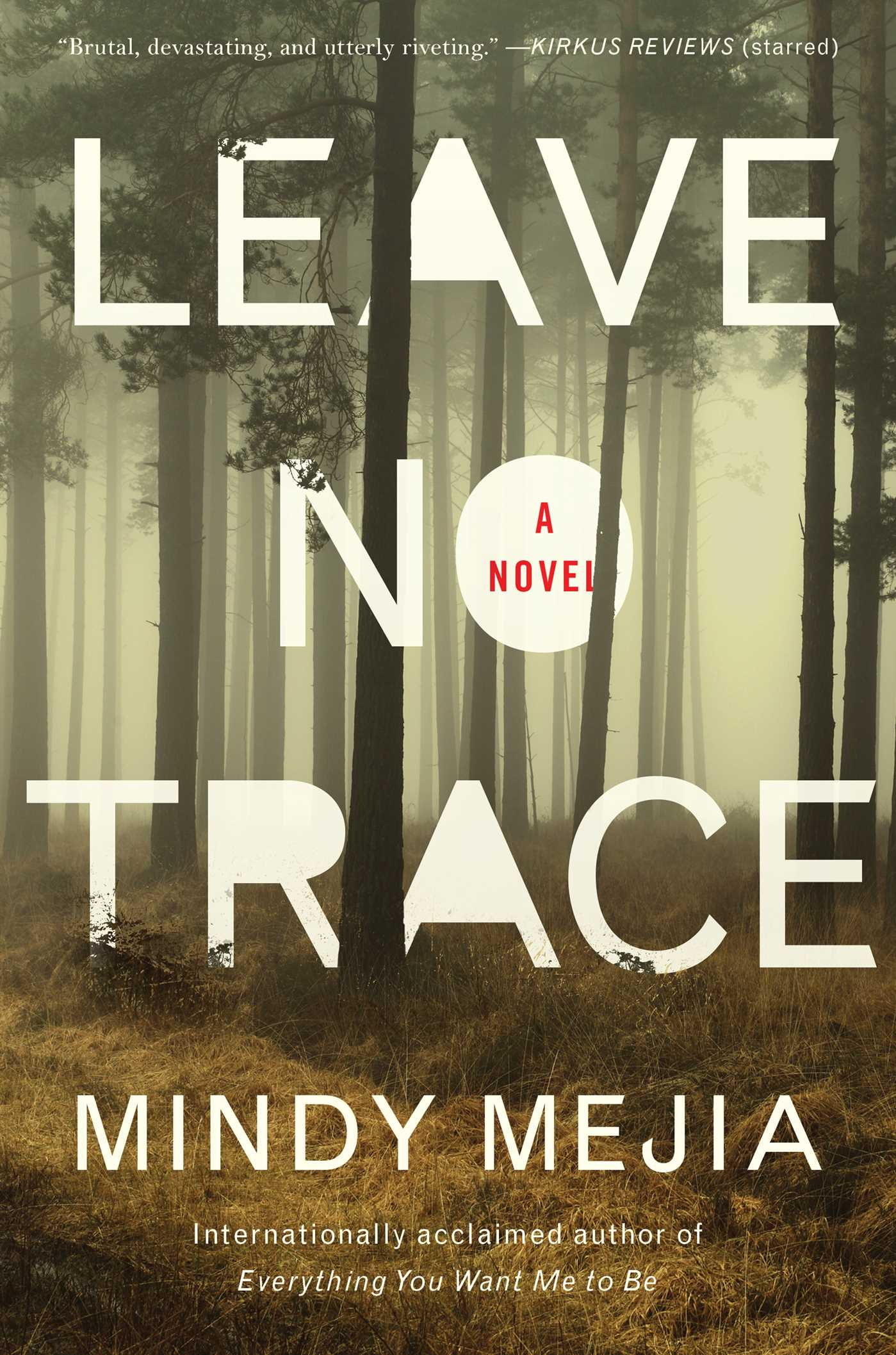 Leave No Trace | Book by Mindy Mejia | Official Publisher Page ...