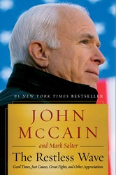 The Restless Wave by John McCain and Mark Salter