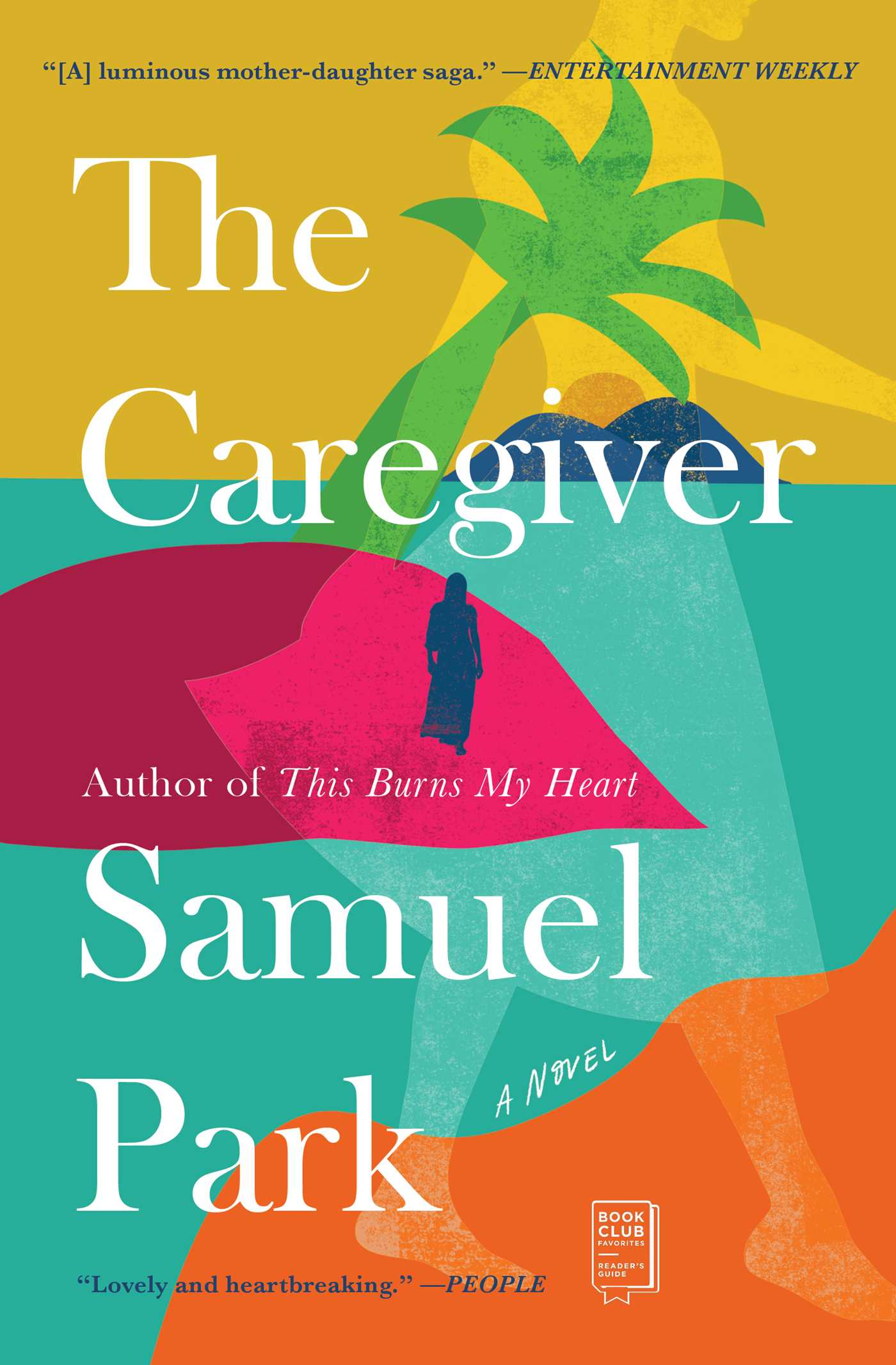 The Caregiver | Book by Samuel Park | Official Publisher Page