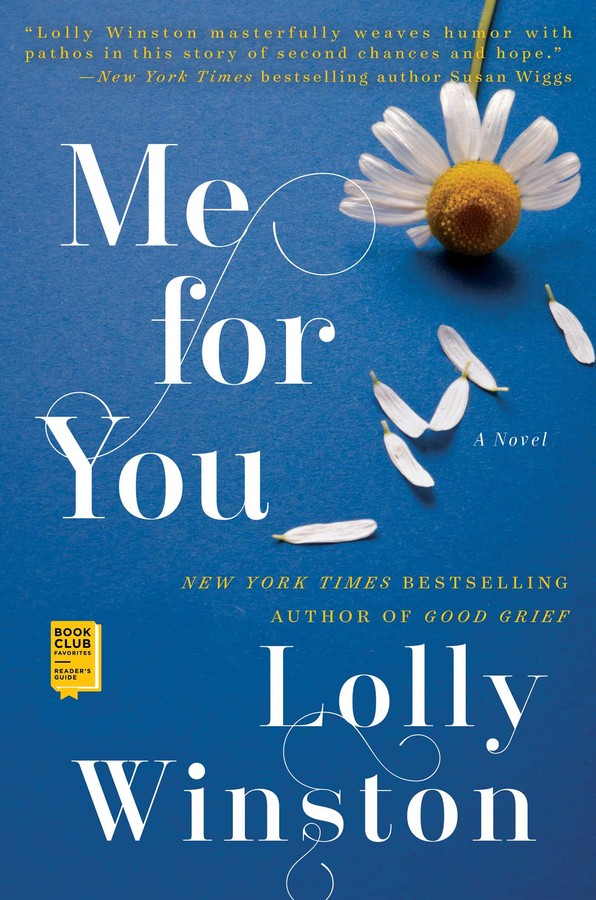 Me For You Book By Lolly Winston Official Publisher Page Simon