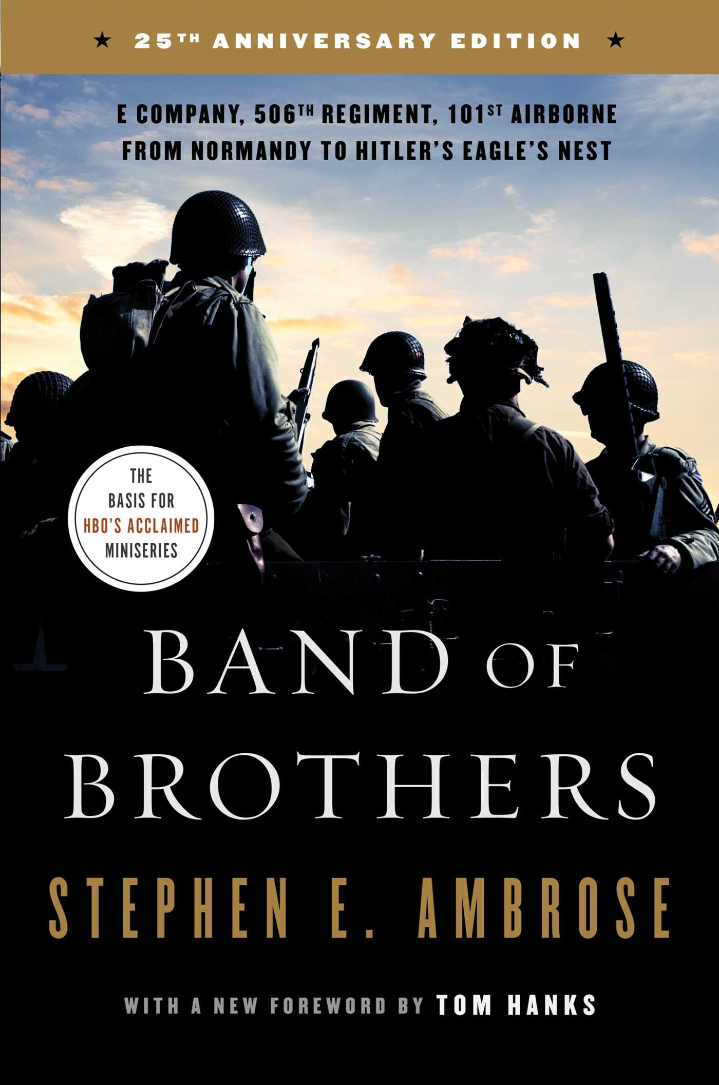 Band Of Brothers Book By Stephen E Ambrose Official Publisher Page Simon Schuster