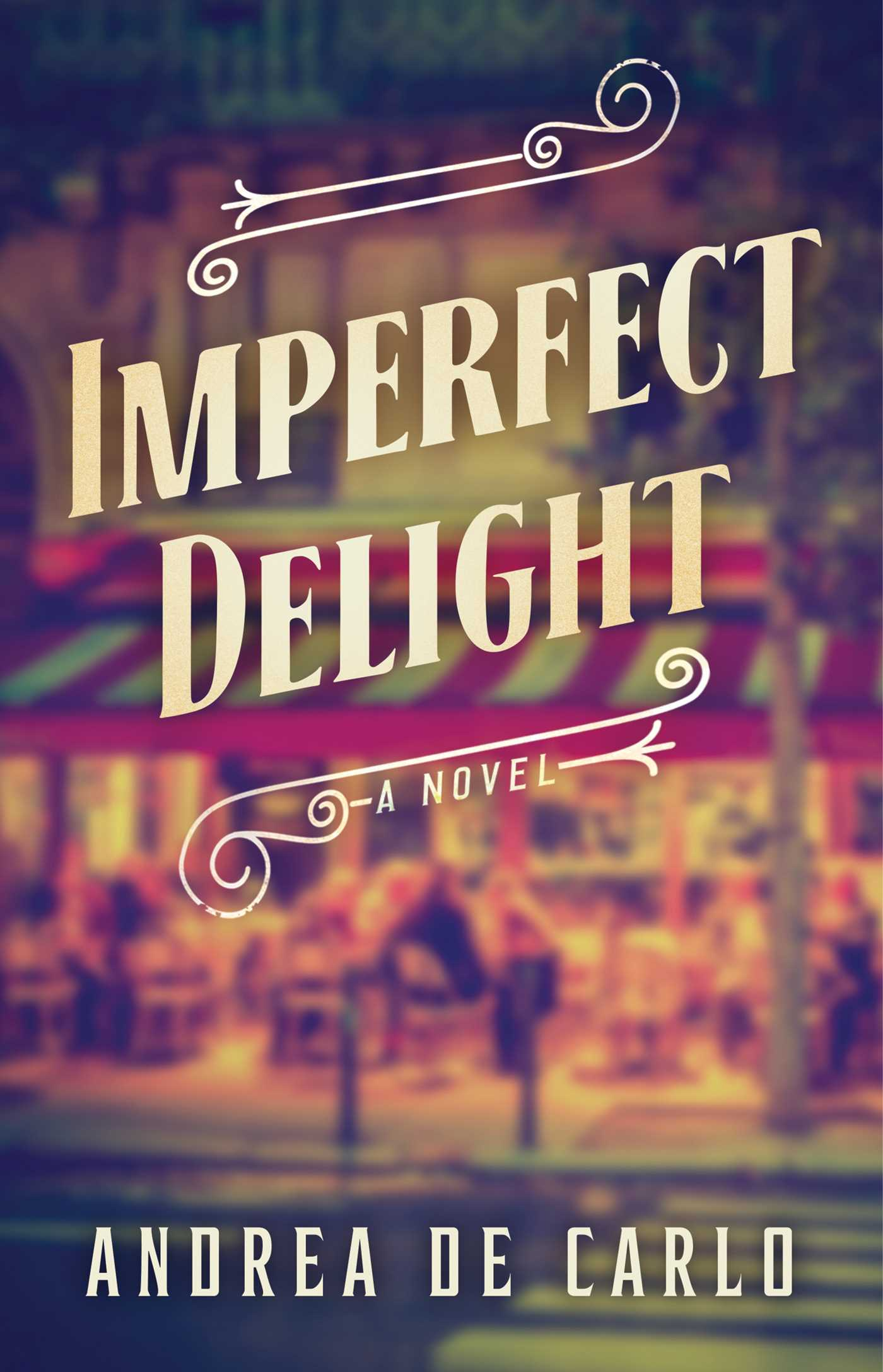 Imperfect delight 9781501179778 hr