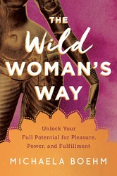 Buy The Wild Woman's Way