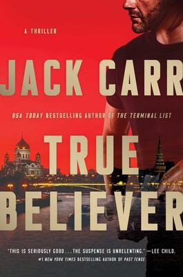 True Believer | Book by Jack Carr | Official Publisher Page