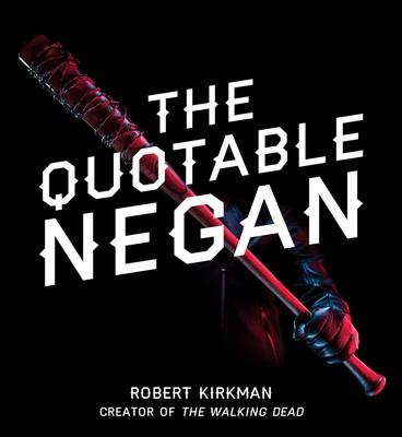 The Quotable Negan