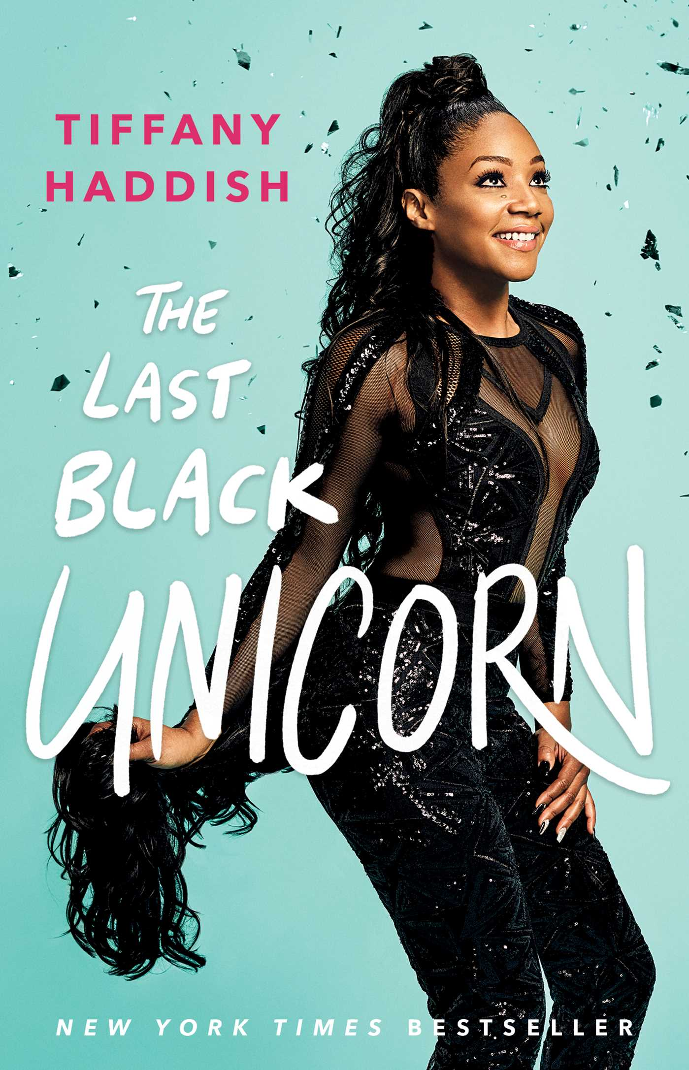 The last black unicorn 9781501181849 hr