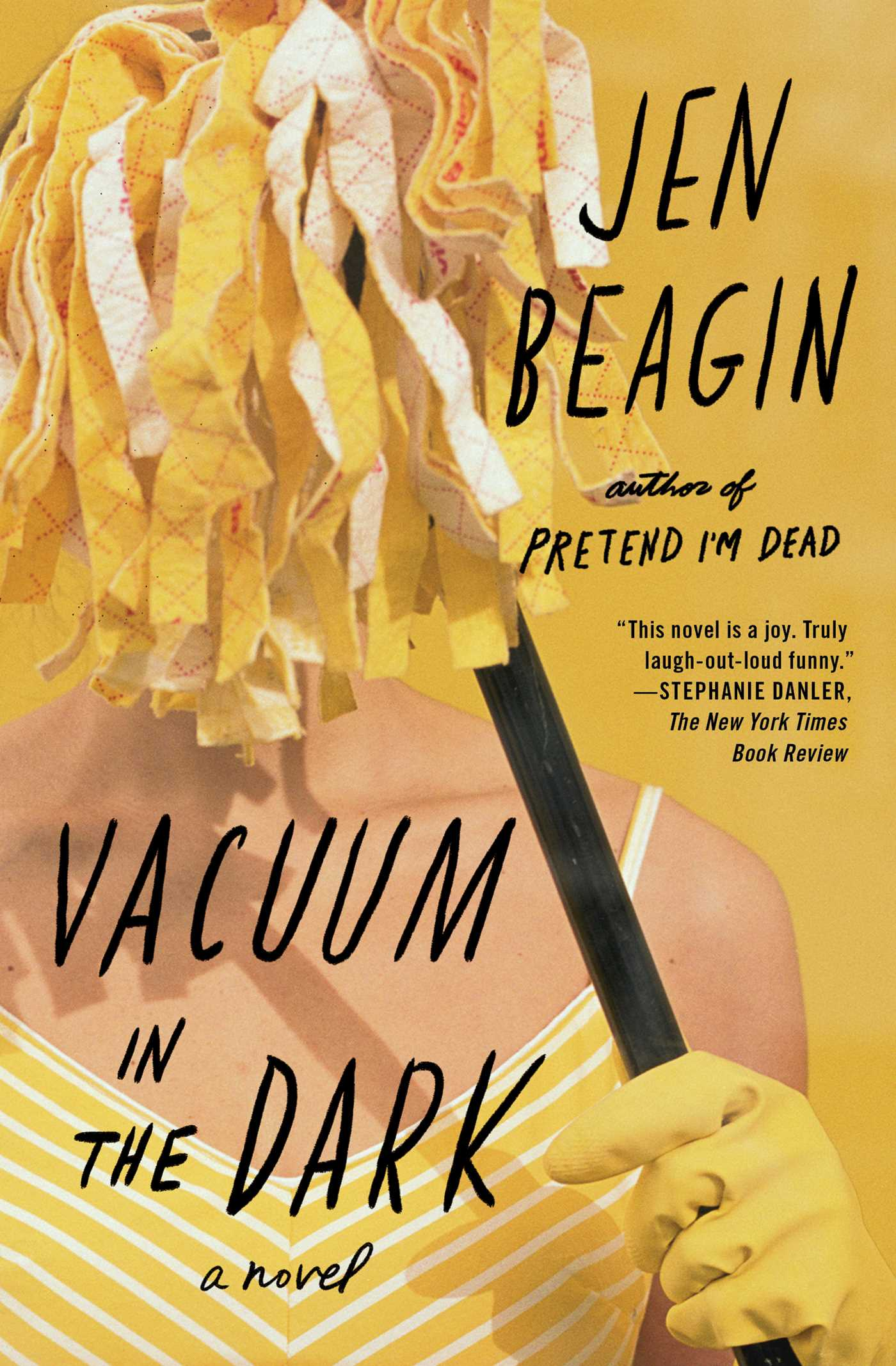 Vacuum In The Dark Book By Jen Beagin Official Publisher Page Simon Schuster Canada