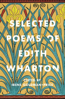 Selected Poems of Edith Wharton edited by Irene Goldman-Price