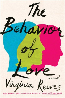 The Behavior of Love | Book by Virginia Reeves | Official