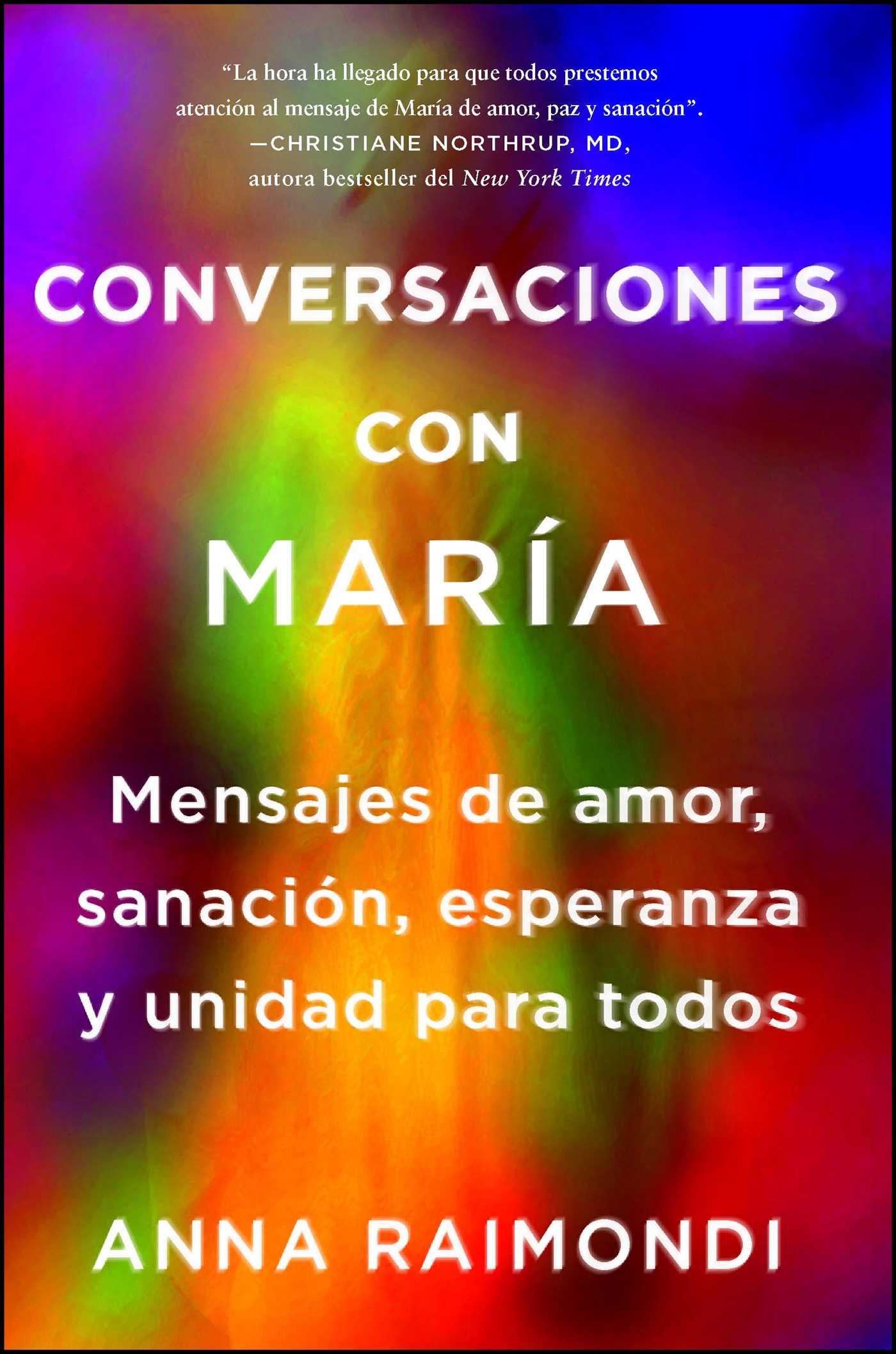 Book Cover Image (jpg): Conversaciones con María (Conversations with Mary  Spanish edition)