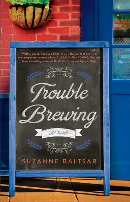 trouble brewing book by suzanne baltsar official publisher page