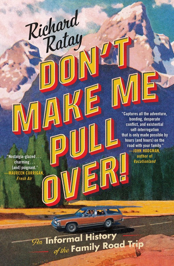 Don't Make Me Pull Over! | Book by Richard Ratay | Official