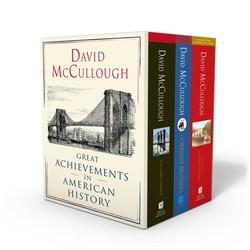 David McCullough: Great Achievements in American History