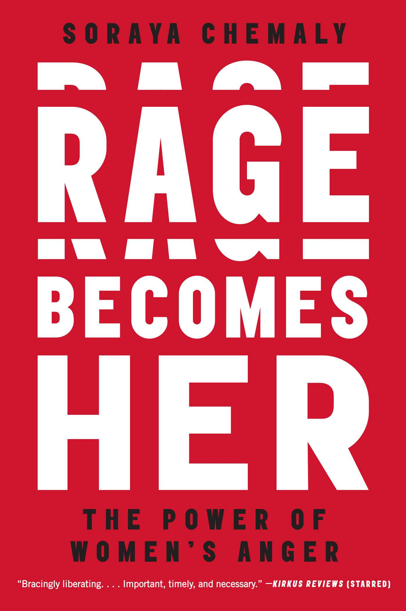 Rage becomes her 9781501189555 hr