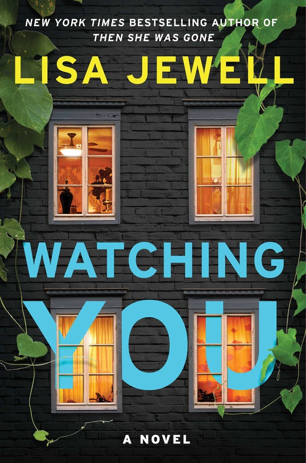 Watching You Book By Lisa Jewell Official Publisher Page Simon
