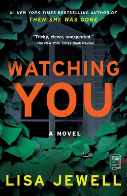 Watching You Book By Lisa Jewell Official Publisher Page