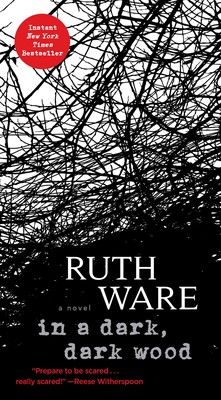 In a Dark, Dark Wood | Book by Ruth Ware | Official