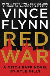 Red War by Vince Flynn and Kyle Mills
