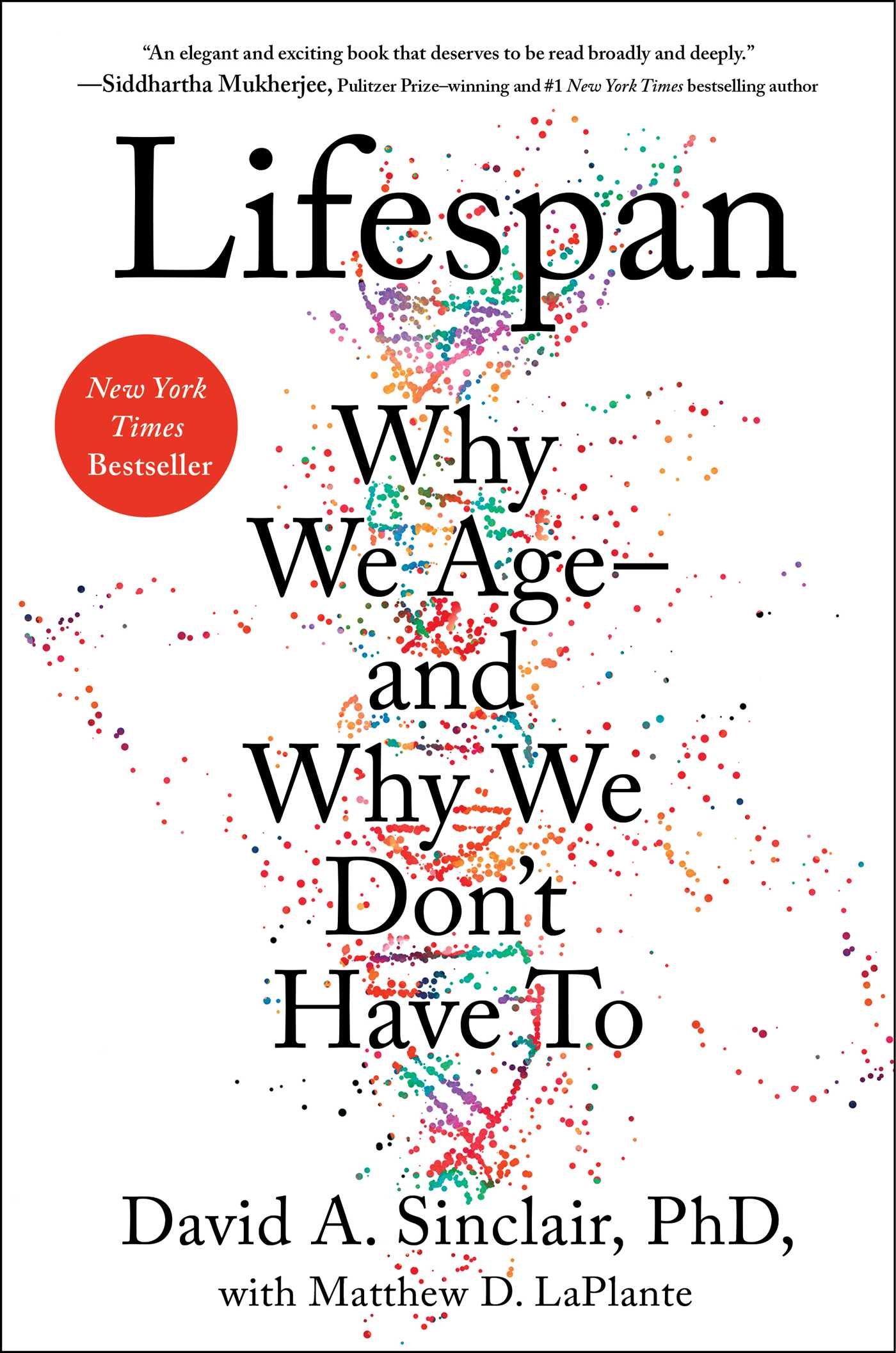 Lifespan | Book by David A  Sinclair, Matthew D  LaPlante | Official