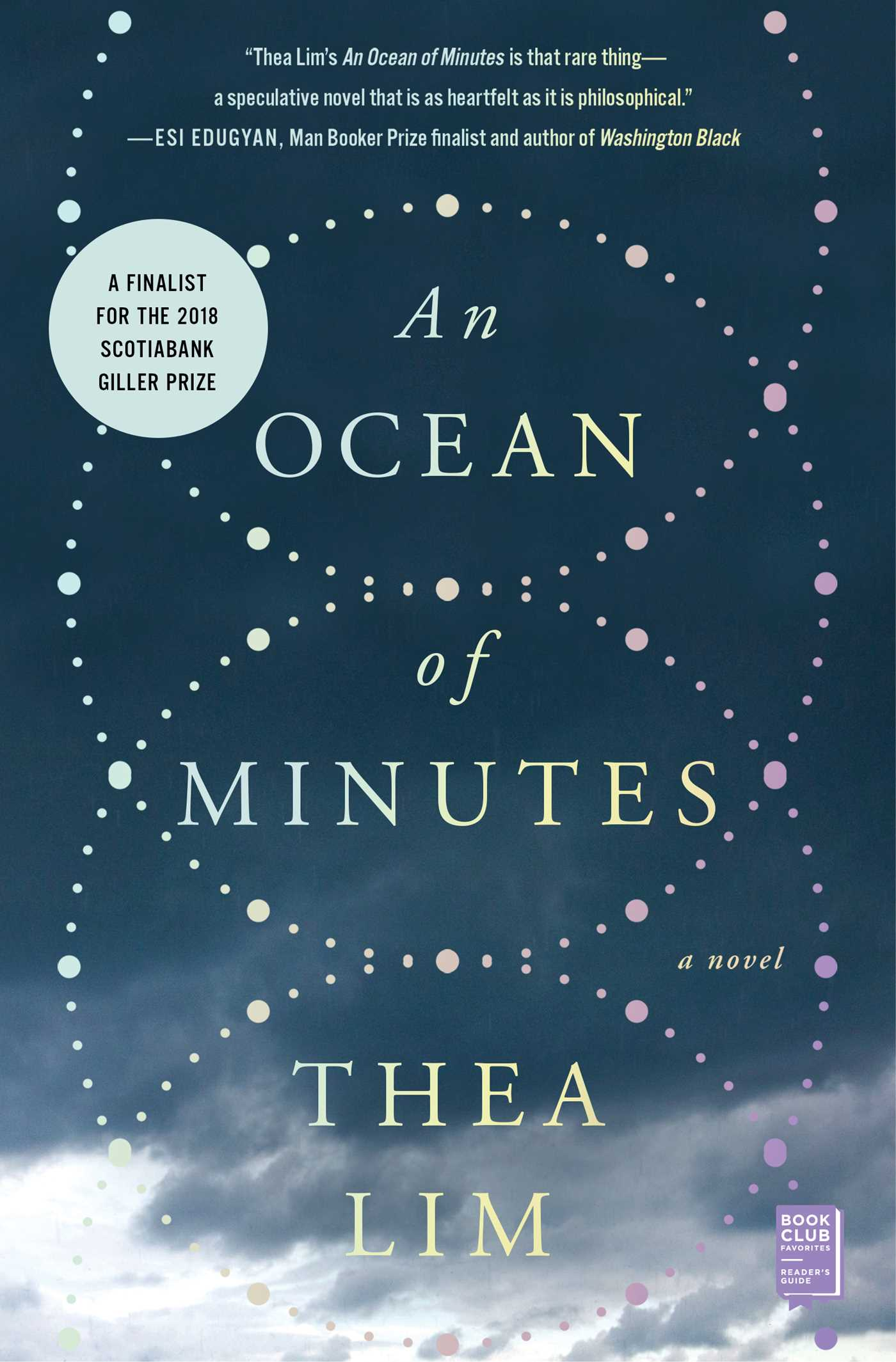 An Ocean of Minutes | Book by Thea Lim | Official Publisher