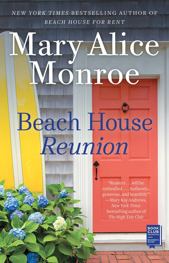 Beach House Reunion | Book by Mary Alice Monroe | Official
