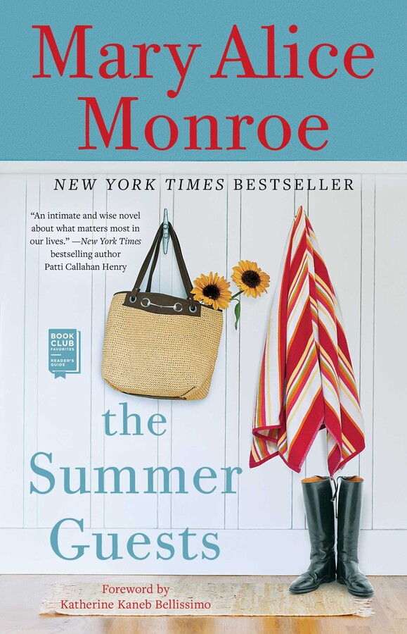 The Summer Guests Book By Mary Alice Monroe Katherine Kaneb Bellissimo Official Publisher Page Simon Schuster
