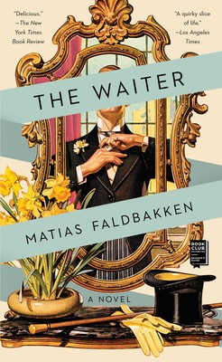 The Waiter | Book by Matias Faldbakken | Official Publisher