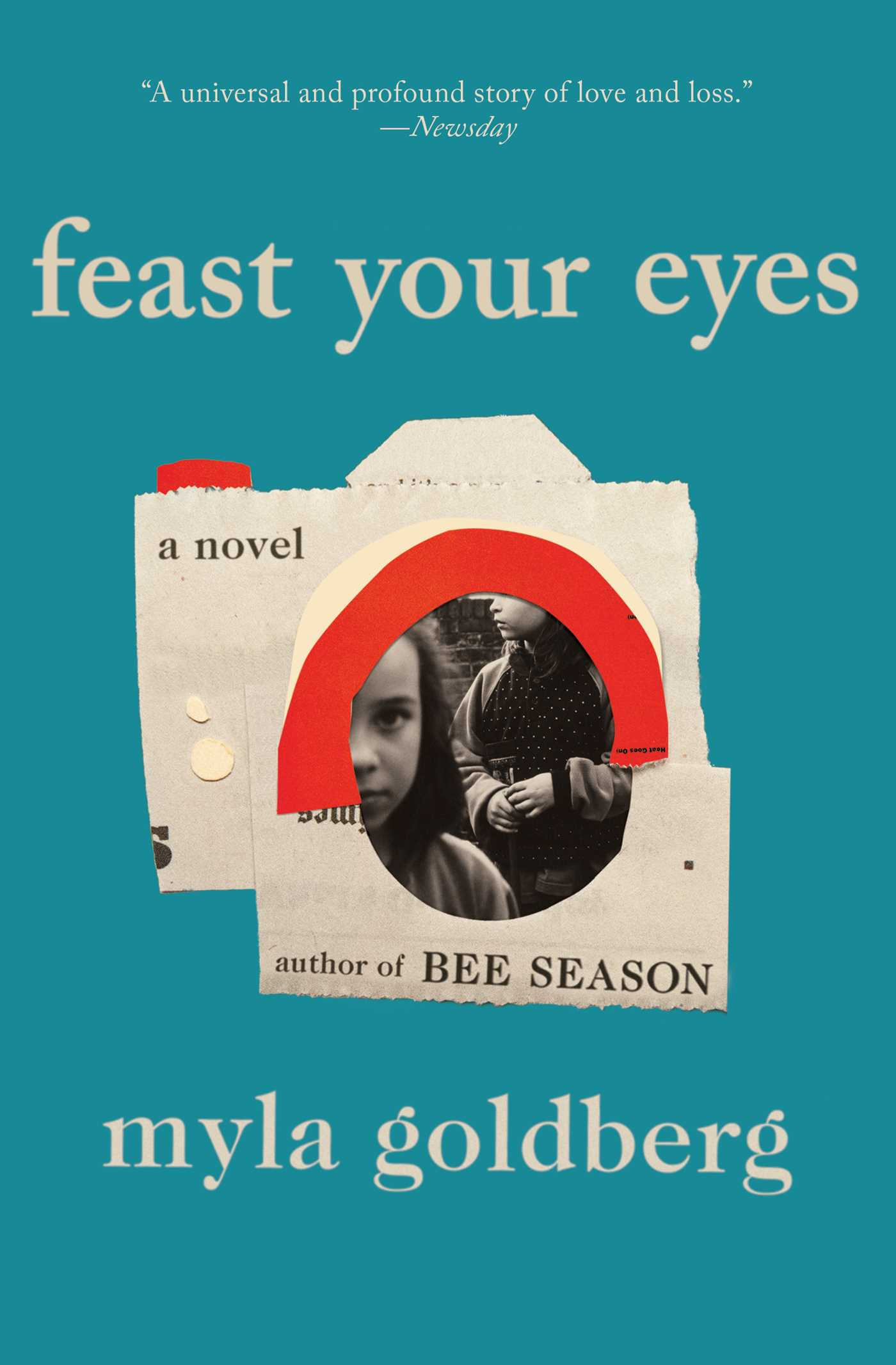 Feast Your Eyes | Book by Myla Goldberg | Official Publisher Page ...
